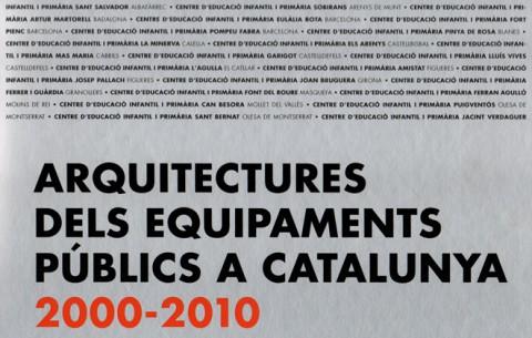 Llibre 'Arquitectures dels equipaments públics a Catalunya 2000-2010'